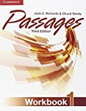 PASSAGES LEVEL 1 WORKBOOK 3RD EDITION  3rd 2014 (Revised) 9781107627253 Front Cover