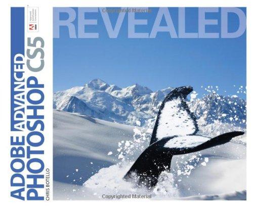 Advanced Adobe Photoshop CS5 Revealed   2011 edition cover
