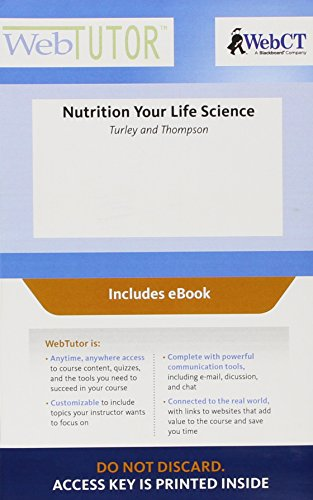 Nutrition Your Life Science Webtutor Access Code: Includes Ebook  2012 edition cover