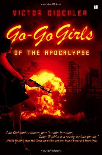 Go-Go Girls of the Apocalypse A Novel  2008 edition cover