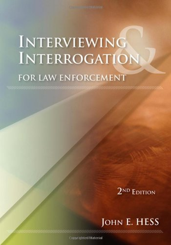 Interviewing and Interrogation for Law Enforcement  2nd 2010 (Revised) edition cover