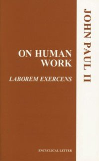 On Human Work Laborem Exercens N/A edition cover