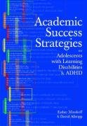 Academic Success Strategies for Adolescents with Learning Disabilities and ADHD   2003 edition cover