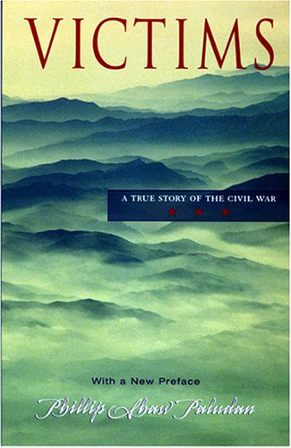 Victims A True Story of the Civil War 2nd 2004 edition cover