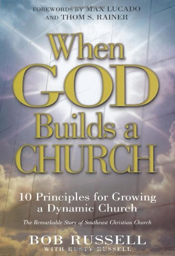 When God Builds a Church 10 Principles for Growing a Dynamic Church  2000 edition cover