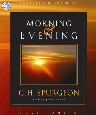 Morning and Evening   2007 (Unabridged) edition cover