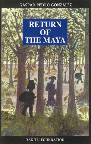 Return of the Maya N/A 9781886502253 Front Cover