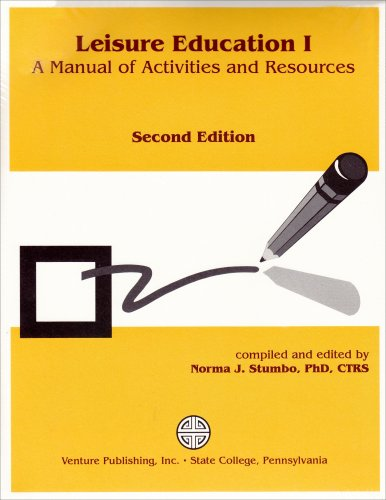 Leisure Education I A Manual of Activities and Resource 2nd 2002 (Revised) edition cover