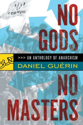 No Gods, No Masters An Anthology of Anarchism  2005 edition cover