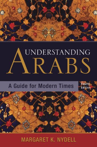 Understanding Arabs A Guide for Modern Times 4th 2005 edition cover