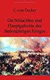 Die Schlachten und Hauptgefechte des Siebenjährigen Krieges N/A edition cover