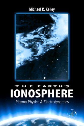 Earth's Ionosphere Plasma Physics and Electrodynamics 2nd 2009 edition cover
