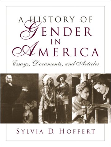 History of Gender in America Essays, Documents, and Articles  2003 edition cover
