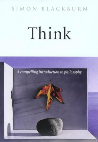 Think A Compelling Introduction to Philosophy  2001 edition cover