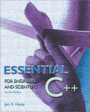 Essential C++ for Engineers and Scientists  2nd 2002 (Revised) 9780201741254 Front Cover