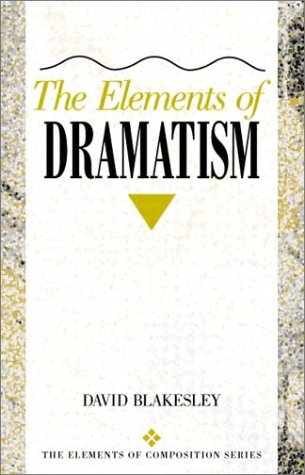 Elements of Dramatism   2002 edition cover