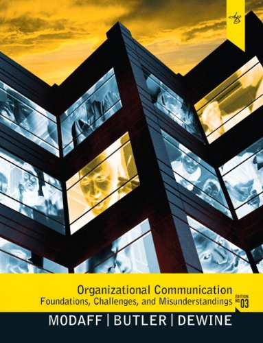 Organizational Communication Foundations, Challenges, and Misunderstandings 3rd 2012 edition cover