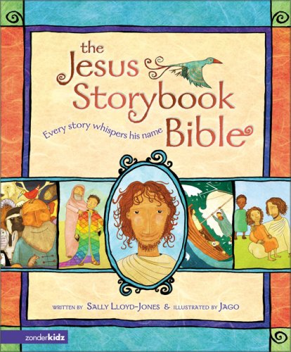 Jesus Storybook Bible Every Story Whispers His Name  2006 9780310708254 Front Cover