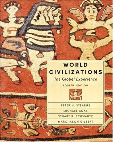 World Civilizations The Global Experience 4th 2004 (Revised) edition cover
