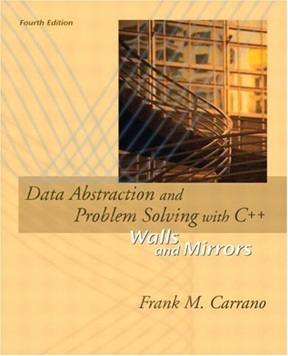 Data Abstraction and Problem Solving with C++  4th 2005 (Revised) edition cover