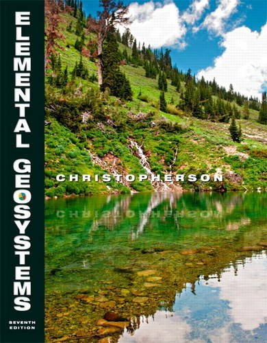 Elemental Geosystems  7th 2013 (Revised) edition cover