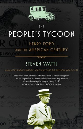 People's Tycoon Henry Ford and the American Century N/A 9780375707254 Front Cover