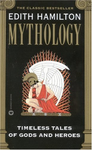 Mythology Timeless Tales of Gods and Heroes Reprint edition cover