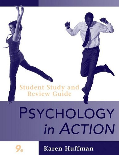Psychology in Action  9th 2010 (Guide (Pupil's)) 9780470424254 Front Cover