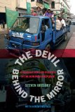 Devil Behind the Mirror Globalization and Politics in the Dominican Republic  2014 edition cover