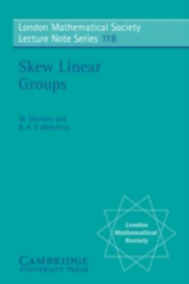 Skew Linear Groups   1986 9780521339254 Front Cover