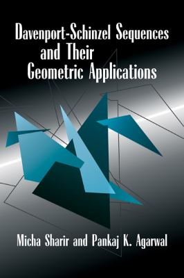 Davenport-Schinzel Sequences and Their Geometric Applications   1995 9780521470254 Front Cover