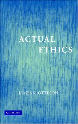 Actual Ethics   2006 edition cover