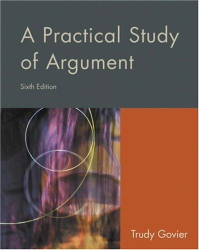 Practical Study of Argument  6th 2005 (Revised) edition cover