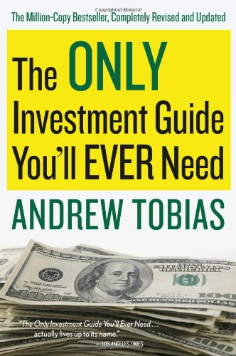 Only Investment Guide You'll Ever Need   2011 edition cover