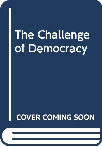 Challenge of Democracy Government in America 7th 2002 9780618165254 Front Cover
