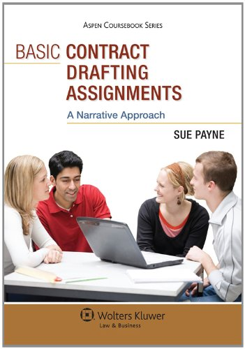 Basic Contract Drafting Assignments A Narrative Approach  2011 (Student Manual, Study Guide, etc.) edition cover