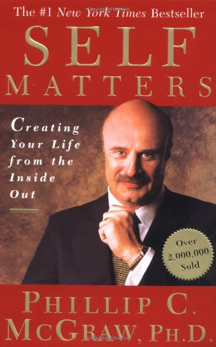 Self Matters Creating Your Life from the Inside Out  2001 edition cover