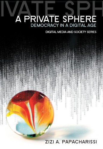 Private Sphere Democracy in a Digital Age  2010 edition cover