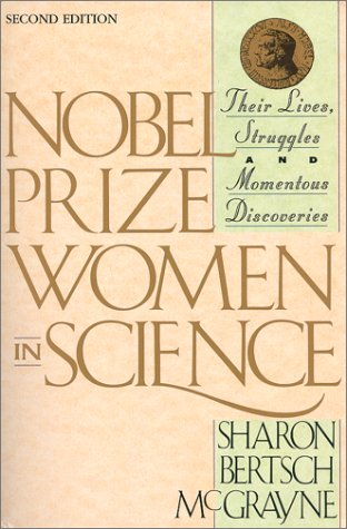 Nobel Prize Women in Science : Their Lives, Struggles and Momentous Discoveries  1999 (Revised) edition cover