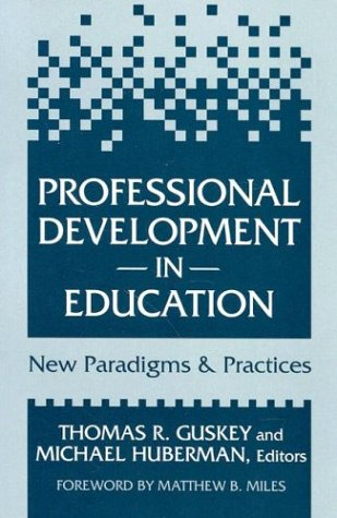 Professional Development in Education : New Paradigms and Practices  1995 edition cover