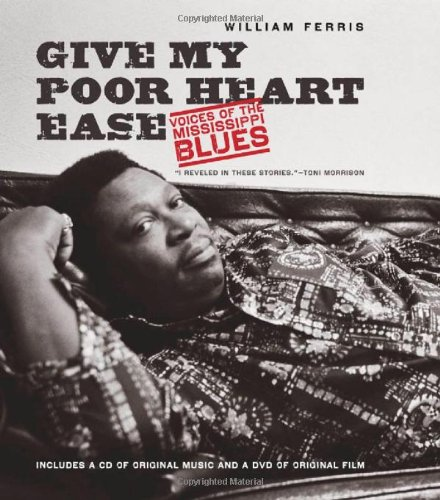 Give My Poor Heart Ease Voices of the Mississippi Blues  2009 edition cover