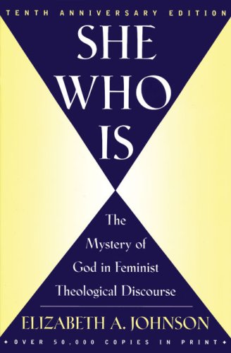 She Who Is The Mystery of God in Feminist Theological Discourse  2015 edition cover