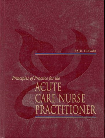 Principles of Practice for the Acute Care Nurse Practitioner   2000 edition cover