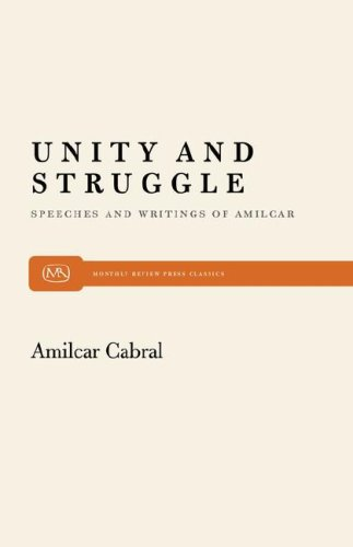 Unity and Struggle Speeches and Writings of Amilcar Cabral N/A edition cover