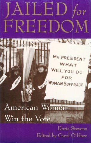Jailed for Freedom American Women Win the Vote Revised edition cover