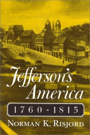 Jefferson's America, 1760-1815  N/A 9780945612254 Front Cover