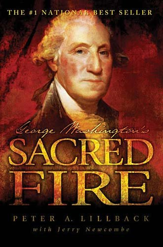 George Washington's Sacred Fire  2006 9780978605254 Front Cover