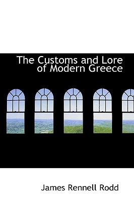 The Customs and Lore of Modern Greece:   2009 edition cover