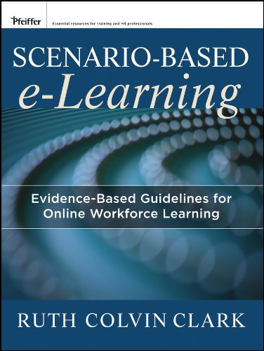 Scenario-Based e-Learning Evidence-Based Guidelines for Online Workforce Learning  2013 edition cover