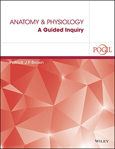 Anatomy and Physiology A Guided Inquiry  2016 9781119175254 Front Cover